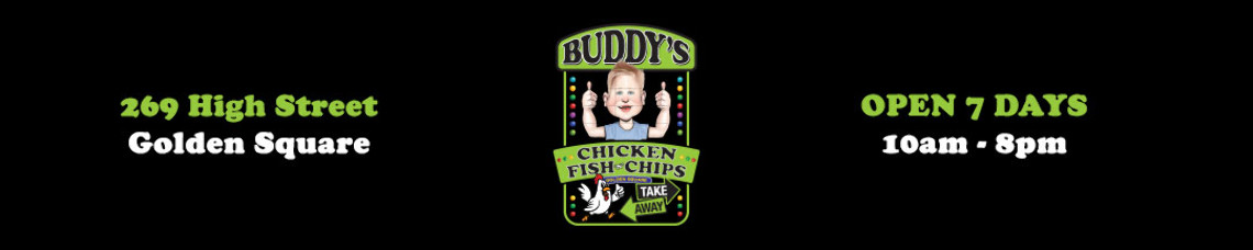 Buddys Chicken Fish & Chips (Golden Square) | Online Ordering | Pickup & Delivery | TuckerFox